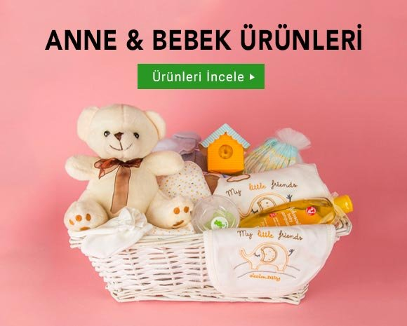 ANNE & BEBEK ÜRÜNLERİ
